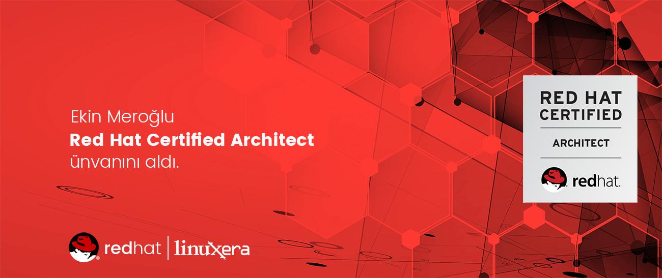 Ekin Meroğlu Red Hat Certified Architect Ünvanını Aldı